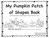 Pumpkin Patch of Shapes Book - Emergent Reader - Based on