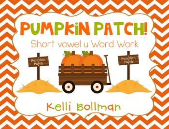 Pumpkin Patch {short vowel u} Word Work