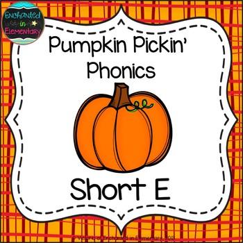 Pumpkin Pickin' Phonics: Short E Pack