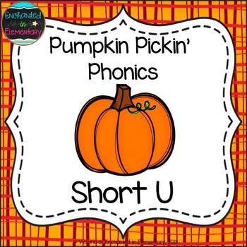 Pumpkin Pickin' Phonics: Short U Pack