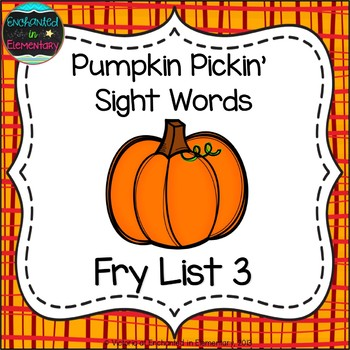 Pumpkin Pickin' Sight Words! Fry List 3