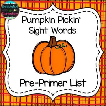 Pumpkin Pickin' Sight Words! Pre-Primer List Pack