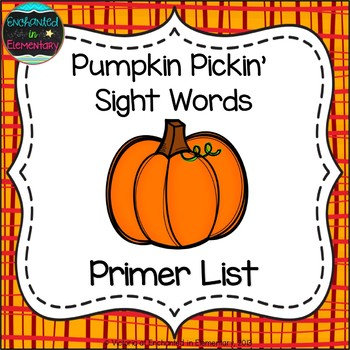 Pumpkin Pickin' Sight Words! Primer List Pack