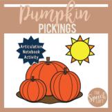 Pumpkin Pickings | NO PREP | Articulation Notebook Activity