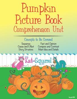 Pumpkin Picture Book Comprehension Unit - EXPANDED