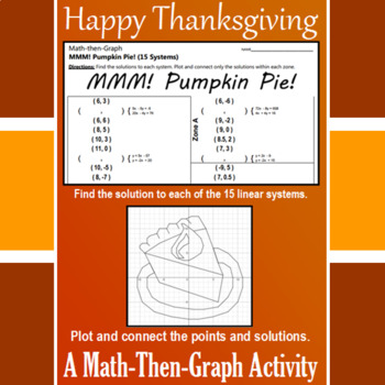 Pumpkin Pie - 15 Linear Systems & Coordinate Graphing Activity