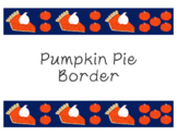 Pumpkin Pie Bulletin Board Border Autumn Thanksgiving Clip