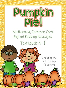 Pumpkin Pie! CCSS Aligned Leveled Reading Passages and Activities