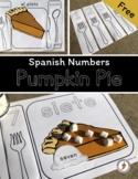 Pumpkin Pie Counting - Spanish Numbers and Utensils Vocabulary