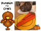 Pumpkin Pie Project: Thankful Crafts & Gobble The Turkey Song
