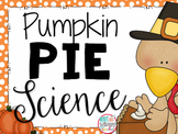 Pumpkin Pie Science Thanksgiving Activity