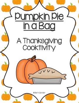 Pumpkin Pie in a Bag - Thanksgiving Cooktivity!