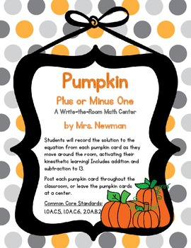 Pumpkin Plus or Minus One - A Write-the-Room Math Center
