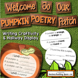 Pumpkin Poem Writing and Craftivity  --- Pumpkin Poetry Patch Hallway Display
