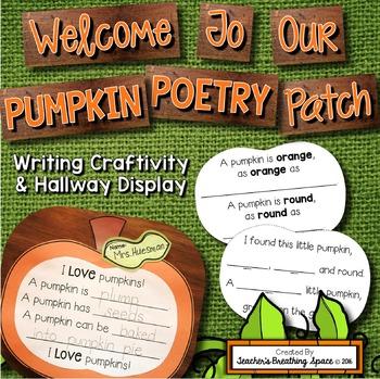 Pumpkin Poem Writing and Craftivity  --- Pumpkin Poetry Patch Hallway Display