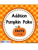 Pumpkin Poke Addition Facts 1-12 Game