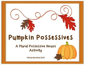 Fall Activities: Pumpkin Possessives Plural Possessive Nouns