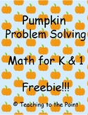 Pumpkin Problem Solving Math Activity K - 1