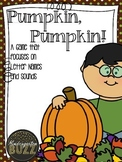 Pumpkin Pumpkin: A Letter Sound/ Letter Name Game