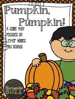 Pumpkin Pumpkin: A Letter Sound/ Letter Name Game