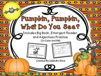 Pumpkin, Pumpkin Big Book and Emergent Reader with Adjecti