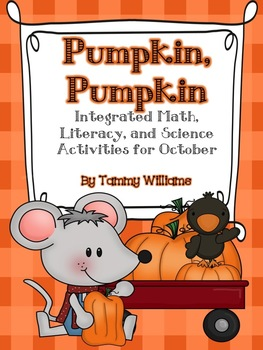 Pumpkin, Pumpkin Integrated Math, Literacy, and Science Activities for October
