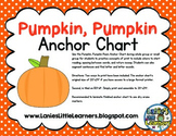 Pumpkin, Pumpkin Poem Anchor Chart {Printable!!}