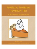 Pumpkin, Pumpkin, Pumpkin Pie!  An ABC, Letter Sound, and Sight Word Game!