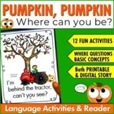 Pumpkin, Pumpkin Reader & Speech Therapy Activities for Where Questions