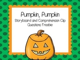 Pumpkin, Pumpkin Storyboard and Comprehension Clips Freebie