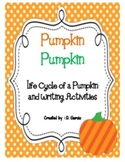 Pumpkin Pumpkin {The Life Cycle of a Pumpkin and Pumpkin W