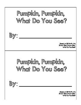 Pumpkin, Pumpkin, What Do You See?
