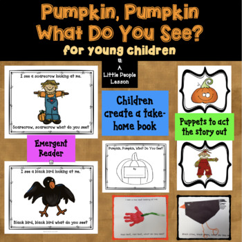 Pumpkin, Pumpkin, What Do You See? A Fall Unit for Little Kids
