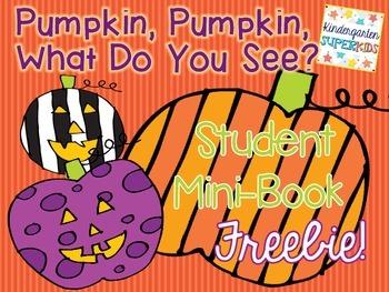Pumpkin, Pumpkin, What Do You See? Emergent Reader Mini-Book