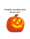 Pumpkin, Pumpkin, What Do You See? Halloween Book