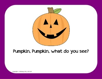 Pumpkin, Pumpkin, What Do You See?  (Story and Activities)
