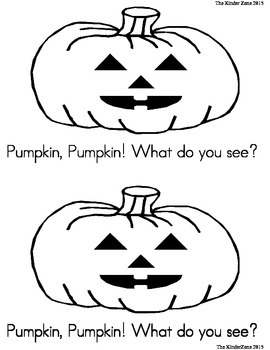 Pumpkin Pumpkin ** What do you See?