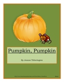 Pumpkin, Pumpkin by Jeanne Titherington reading language arts unit