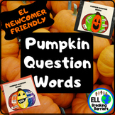 Pumpkin Questions Words, EL Newcomer Friendly