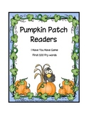 Pumpkin Readers  I have you have (Fry Words)