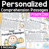 Pumpkin Reading Passages: PERSONALIZED Comprehension Octob