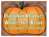 Pumpkin Rhymes Write-the-Room An Independent Literacy Center