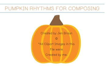 Fall Autumn Pumpkin Rhythm Composing Elementary Music Education 15 Pages