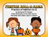 Pumpkin Roll-a-Rama - addition to 12