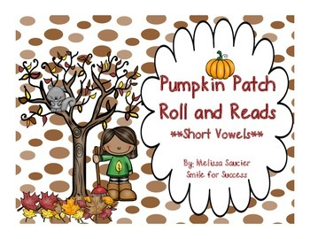 Pumpkin Roll and Read {Short Vowels}