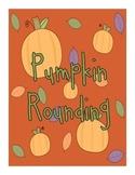Pumpkin Rounding