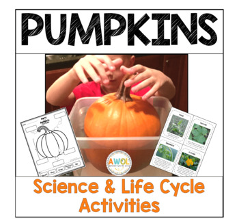 Pumpkin Unit - Science, Activities, Life Cycle, Experiments and Writing for K-2