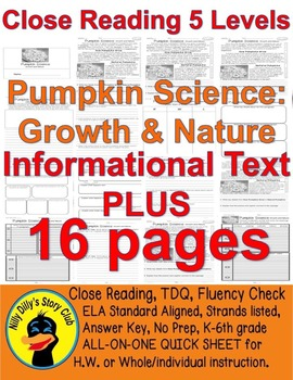 Pumpkin Science: Growth and Nature Close Reading 5 Levels Info Text PLUS 16pgs