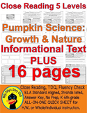 Pumpkin Science: Growth and Nature CLOSE READ 5 LEVEL PASS