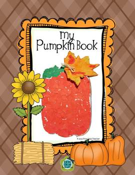 Pumpkin Science, Math, and Writing Mini-Unit for K - 1 (Common Core Aligned)